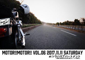 Motor!!Motor!!vol.6 開催決定!!